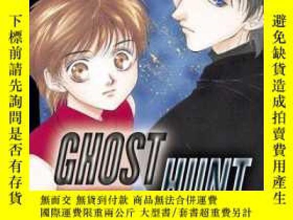 二手書博民逛書店Ghost罕見HuntY256260 Shiho Inada Del Rey 出版2005