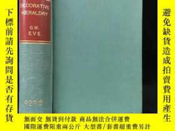 二手書博民逛書店1897年罕見裝飾性紋章手冊 183幅插圖 漆布精裝32開Y11827 G W Eve George Bell