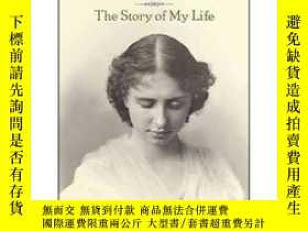二手書博民逛書店The罕見Story of My Life[海倫·凱勒自傳:我生活的故事]Y449926 Helen Kell