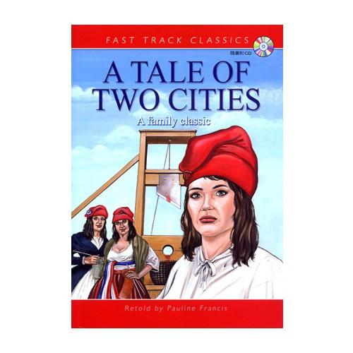 FTC:Tale of Two Cities 雙城記(Advanced)(with CD)