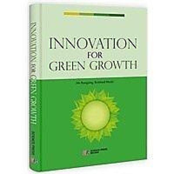 簡體書-十日到貨 R3YY【面向綠色增長的創新(英文版)】 9787030392404 科學出版社 作者:作者: