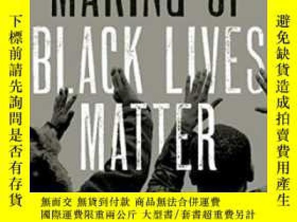 二手書博民逛書店The罕見Making Of Black Lives MatterY364682 Christopher J.