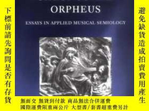二手書博民逛書店The罕見Battle Of Chronos And OrpheusY364682 Nattiez, Jean