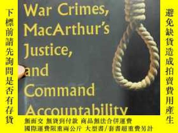 二手書博民逛書店Yamashita s罕見Ghost: War Crimes, MacArthur sY411830 如圖 如