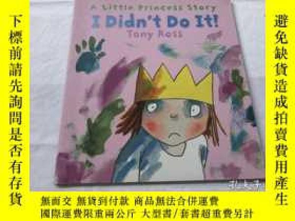 二手書博民逛書店I罕見Didn t Do It! (Little Princess)Y8204 Tony Ross Ander
