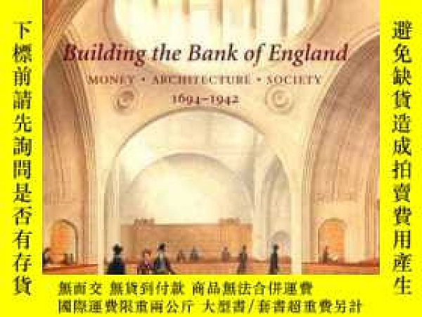 二手書博民逛書店Building罕見The Bank Of EnglandY364682 Abramson, Daniel M