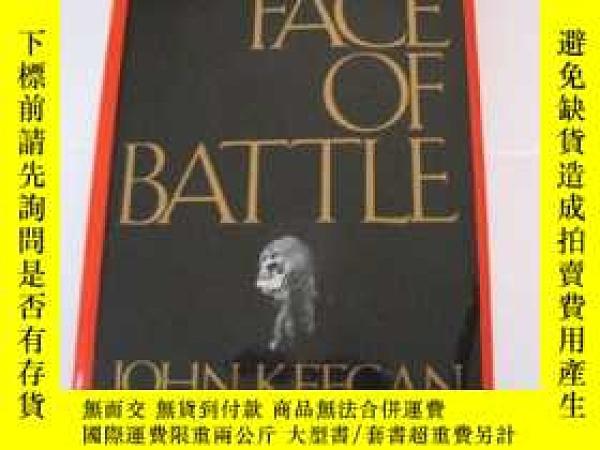 二手書博民逛書店The罕見Face of Battle-戰鬥的面貌Y443421 John. Keegan (Edi... D