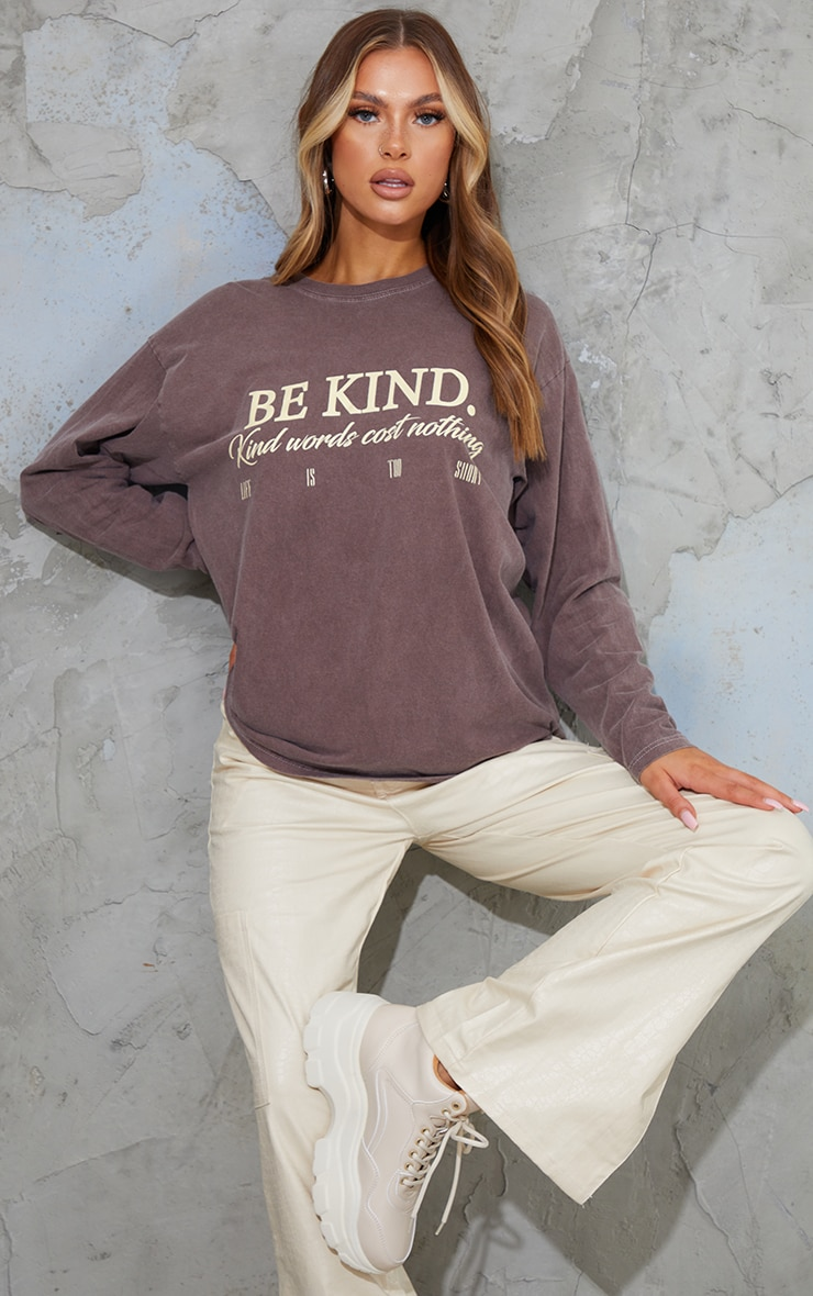 Chocolate Be Kind Good Words Cost Nothing Printed Long Sleeve T Shirt