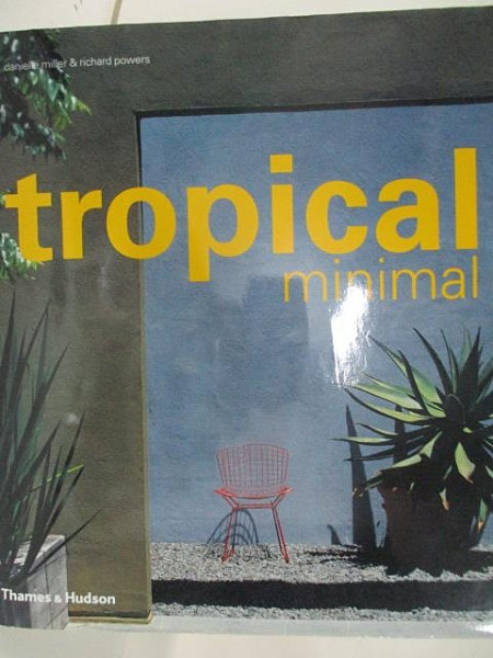 【書寶二手書T1/設計_DO1】Tropical minimal