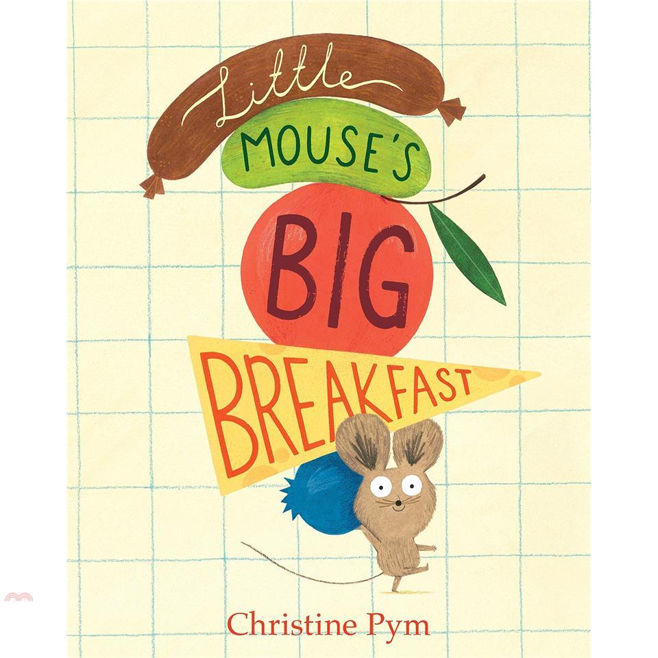 Little Mouse's Big Breakfast【三民網路書店】(精裝)[79折]