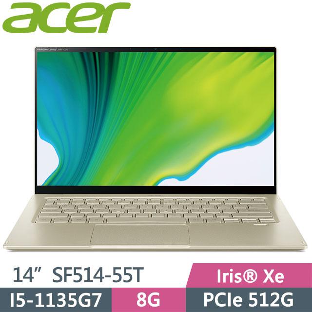 ACER Swift SF514-55T-56MP 狩獵金(I5-1135G7/8G/PCIe512G/iRISxe/14FHD_T IPS/W10)
