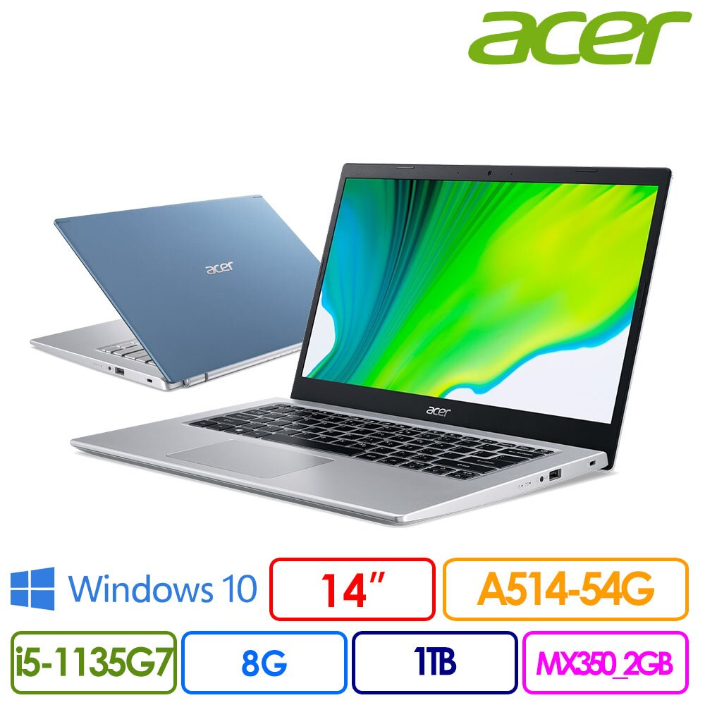 Acer 宏碁 A514-54G 14吋FHD輕薄筆電(i5-1135G7/8G/1TB/MX350/Win10/兩年保/A514-54G-597W)