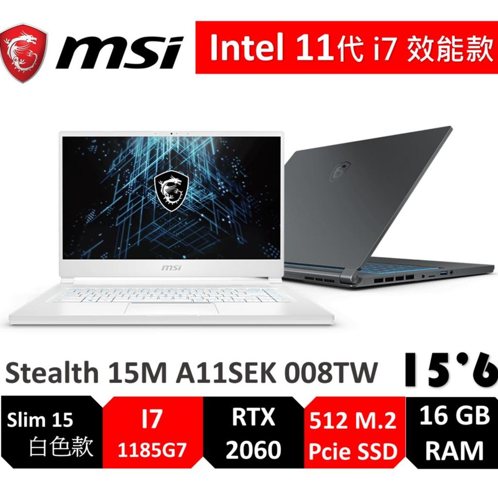 msi 微星 Stealth 15M A11SEK 008TW 15吋 11代i7/16G/512G/RTX2060