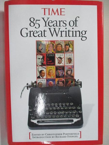 【書寶二手書T1/原文書_KEG】TIME-85Years of Greatest Writing_Time Magazine