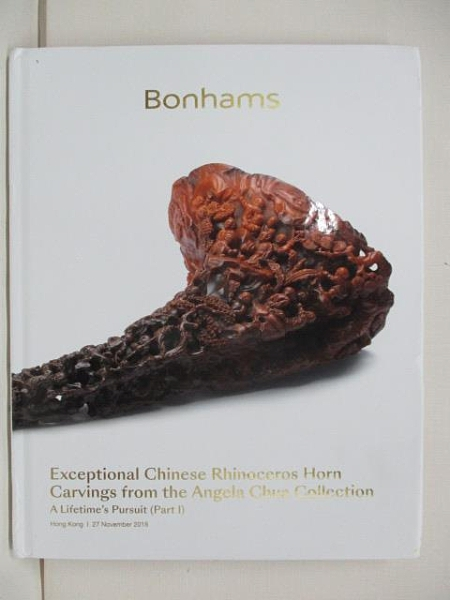 【書寶二手書T7/收藏_D47】Bonhams_Exceptional Chinese Rhinoceros…2018/11/27