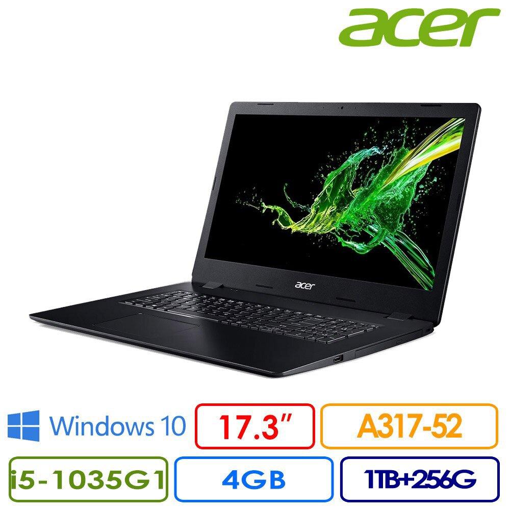 ACER 宏碁 A317-52 17.3吋FHD效能筆電(i5-1035G1/4G/1TB+256G PCIe SSD/Win10/兩年保/A317-52-5767)