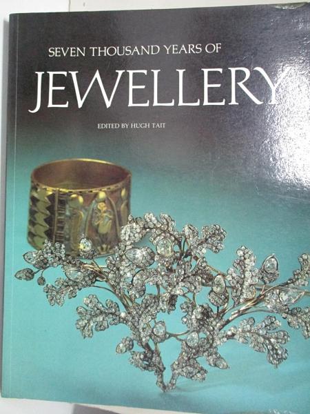 【書寶二手書T1/收藏_J88】Seven Thousand Years of Jewellery