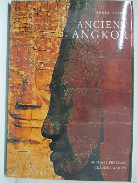 【書寶二手書T2/地理_ID2】Ancient Angkor_FREEMAN, MICHAEL
