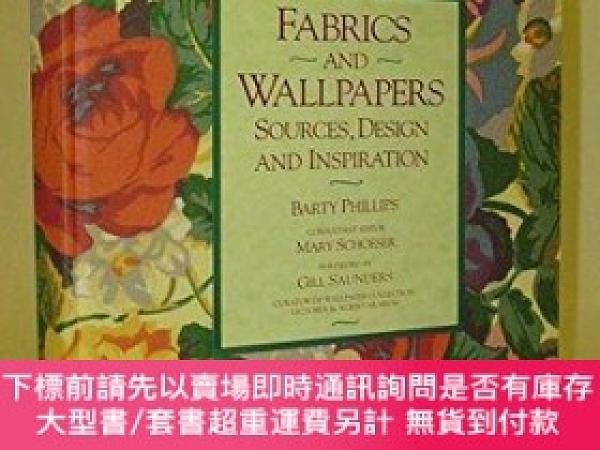 二手書博民逛書店Fabrics罕見and Wallpapers: Sources, Design, and Inspiration