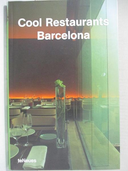 【書寶二手書T9/餐飲_KJ2】Cool Restaurants Barcelona_Aurora, Cuito (EDT)