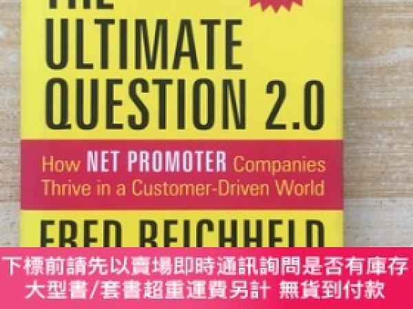二手書博民逛書店The罕見Ultimate Question 2.0終極問題2.0Y177113 Fred Reichheld