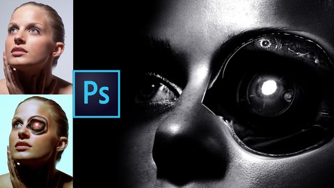 Adobe Photoshop Course: Creating a Cyborg Retouching Course