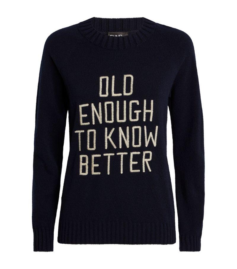 Fund Wool Old Enough Slogan Sweater