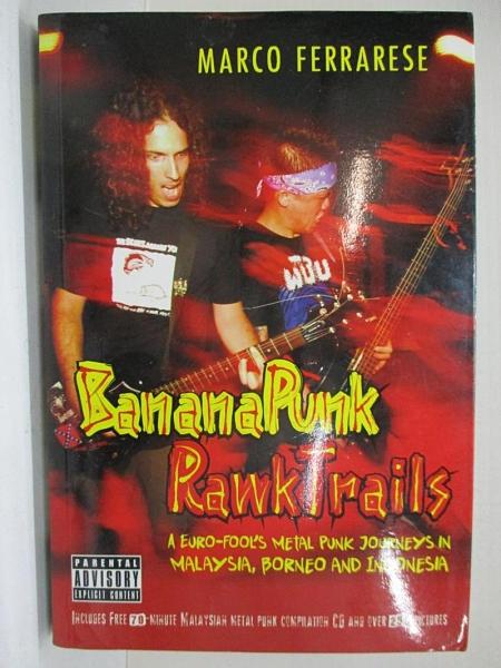 【書寶二手書T1/傳記_DSG】Banana Punk Rawk Trails_Marco Ferrarese