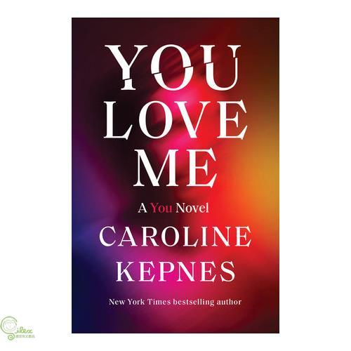 You Love Me: A You Novel【禮筑外文書店】[75折]