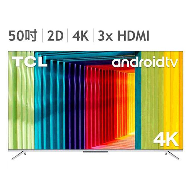 TCL 50吋 4K 智能連網液晶顯示器不含視訊盒 50P715 W129150