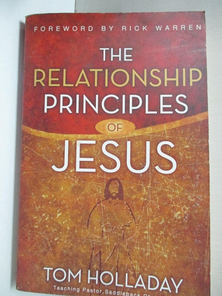 【書寶二手書T9/宗教_BLB】The Relationship Principles of Jesus_Holladay, Tom