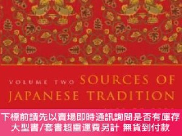 二手書博民逛書店Sources罕見Of Japanese Tradition, Volume 2, Second Edition,