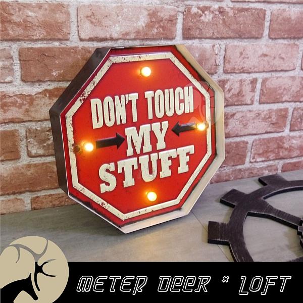 復古流行 DON'T TOUCH MY STUFF 廣告燈 led 壁燈 輕工業風 酒吧 咖啡 餐廳 牆面裝飾-米鹿家居