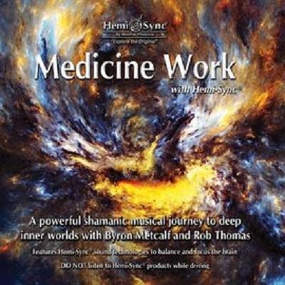 薩滿藥靈MEDICINE WORK(正版Hemi-Sync®雙腦同步音樂)
