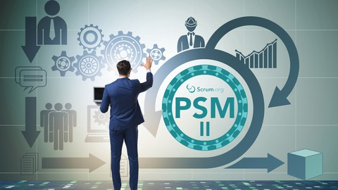 Professional Scrum Master (PSM II) 2021