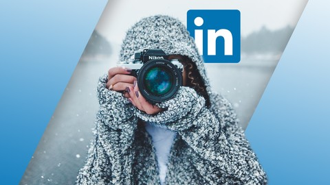LinkedIn for Photographers and Videographers