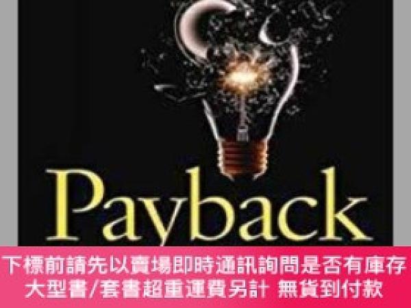 二手書博民逛書店【精裝英文原版】罕見Payback: Reaping the Rewards of InnovationY24