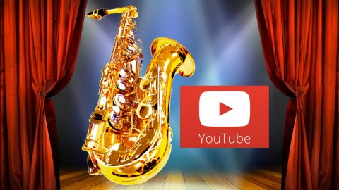 Sax From Scratch: YouTube and Stage Performing