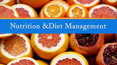 Nutrition and Diet Management
