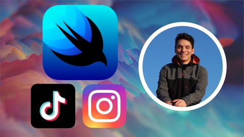 SwiftUI & iOS 14 App Development - Make Instagram & TikTok