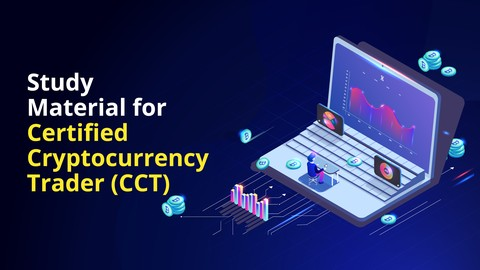 Study Material for Certified Cryptocurrency Trader (CCT)