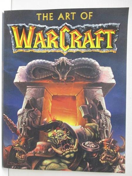 【書寶二手書T1/電玩攻略_JPQ】The Art of Warcraft