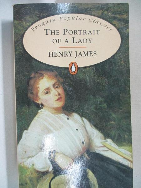 【書寶二手書T1/原文小說_CZL】The Portrait of a Lady_JAMES