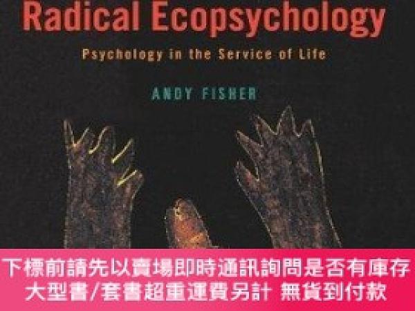 二手書博民逛書店Radical罕見EcopsychologyY255174 Andy Fisher State Univers