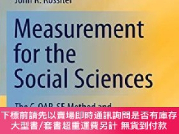 二手書博民逛書店Measurement罕見For The Social SciencesY255174 John R. Ros