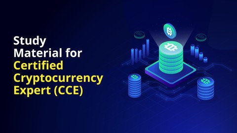 Study material for Certified Cryptocurrency Expert (CCE)