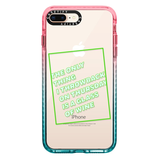 CASETiFY iPhone 8 Plus Impact Case - The only thing I throwback on thursday is a glass of wine