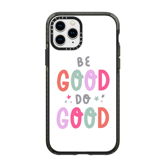 CASETiFY iPhone 11 Pro Impact Case - Be Good Do Good iPhone Case by Christina Campbell