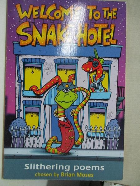【書寶二手書T1/兒童文學_GE8】Welcome to the Snake Hotel_Brian Moses
