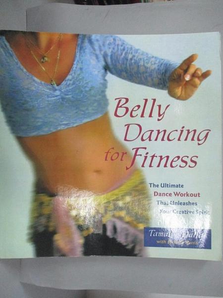 【書寶二手書T9/體育_FMX】Belly Dancing for Fitness: The Ultimate Danc